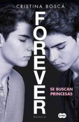 Forever - Se buscan princesas