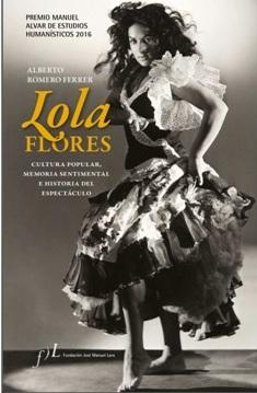 Lola Flores, Cultura popular, memoria sentimental e historia del espectáculo