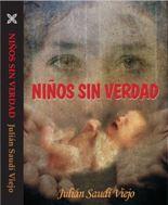 Presentación de la novela 'Niños sin verdad' de Julián Saudí Viejo