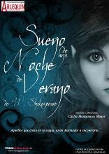 El teatro Arlequín acoge desde hoy viernes una adaptación gótica de 'El Sueño de una noche de verano'
