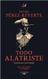 Arturo Pérez-Reverte reune todas sus novelas de Alatriste en un único volumen,