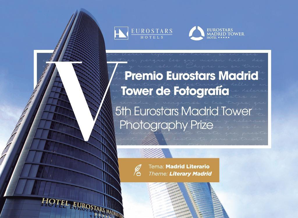 Eurostars Hotels lanza la V edición del Premio Eurostars Madrid Tower de Fotografía