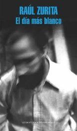 El poeta Raúl Zurita publica su relato autobiográfico