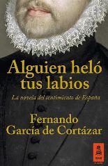 Fernando García de Cortázar vuelve a la ficción literaria para adentrarse en el corazón humano y para transmitir a sus lectores la razón y el sentimiento de España