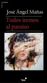 José Ángel Mañas regresa con un thriller vertiginoso,