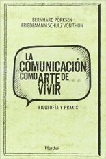 La comunicaci�n como arte de vivir
