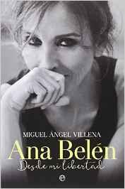 Ana Belén. Desde mi libertad