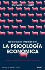 'Todo lo que he aprendido con la psicología económica' de Richard H. Thaler