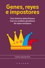 Genes, reyes e impostores