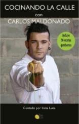 Cocinando en la calle con Carlos Maldonado