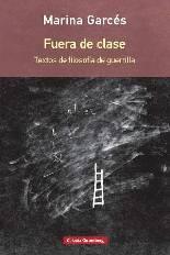 La filósofa Marina Garcés publica en Galaxia Gutenberg