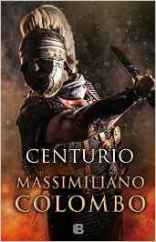 """Centurio"" de Massimiliano Colombo"