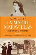 Álvaro Marañón Bertrán de Lis presenta en Madrid la biografía sobre su tía abuela, la madre Maravillas