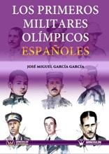 Los primeros militares olímpicos españoles