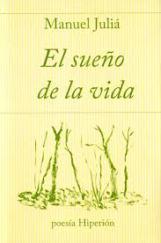 """""""El sueño de la vida"""", de Manuel Juliá"""