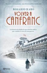 Rosario Raro publica su novela histórica 'Volver a Canfranc'