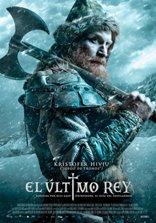 El Último Rey: Días de nieve y sangre