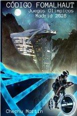 Código Fomalhaut: ciencia-ficción olímpica en Madrid-2028