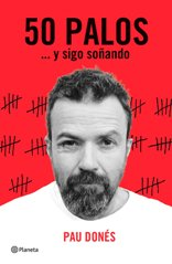 '50 palos … y sigo soñando', de Pau Donés