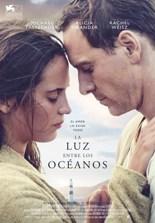 """""""La luz entre los océanos"""", escrita y dirigida por Derek Cianfrance"""