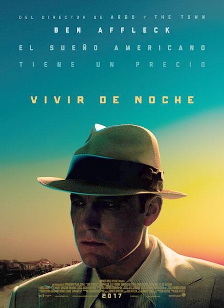 """""""Vivir de noche"""", coproducida, escrita, dirigida e interpretada por Ben Affleck"""