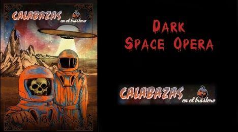 Aventura espacial: Autores españoles e iberoamericanos proponen un homenaje al género Dark Space Opera