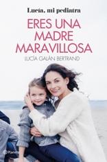 La pediatra Lucía Galán regresa con el libro