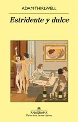 Anagrama publica la nueva novela del escritor británico Adam Thirlwell,