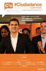@Ciudadanos. Deconstruyendo a Albert Rivera