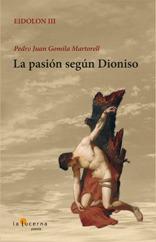 La pasión según Dioniso