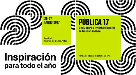 Llega PUBLICA 17. Encuentros internacionales de gestión cultural, que reunirá a más de 700 profesionales en un programa de 60 actividades