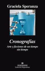 Cronografías. Arte y ficción de un tiempo sin tiempo