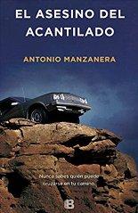 """""""El asesino del acantilado"""" de Antonio Manzanera"""