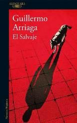 El escritor mexicano Guillermo Arriaga regresa a la novela tras dieciséis años sin publicar
