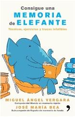 Aprende a conseguir una memoria de elefante con Miguel Ángel Vergara y José María Bea
