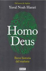 Yuval Noah Harari: Homo Deus. Breve historia del mañana
