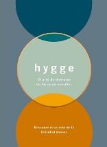 Hygee. El arte de disfrutar de las cosas pequeñas