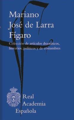 Mariano José de Larra, Fígaro