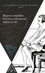 Mujeres sefardíes lectoras y escritoras, siglos XIX-XXI
