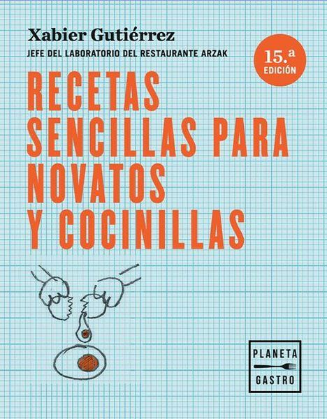 Javier de las Muelas y Xavier Gutiérrez, nuevos autores de Planeta Gastro