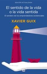 Xavier Guix explora de nuevo, diez años después de su primera publicación, esa gran cuestión que es el sentido de la vida