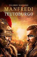 Valerio Massimo Manfredi publica 'Teutoburgo', la batalla que cambió el destino de un imperio