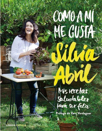 La actriz Silvia Abril publica su primer libro de recetas,