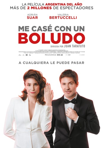 """""""Me casé con un boludo"""", coescrita y dirigida por Juan Taratuto"""