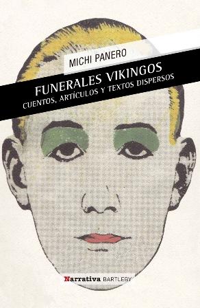 Funerales vikingos. El desconcierto