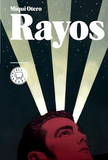 'Rayos', de Miqui Otero