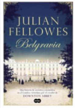 Julian Fellowes, creador de Downton Abbey, presenta su nueva novela,