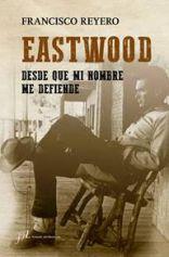 Francisco Reyero nos desvela los secretos y los misterios de los años españoles de Clint Eastwood