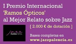 El nuevo Premio Internacional 'Ramos Ópticos' al mejor relato sobre jazz admite originales hasta el 30 de junio