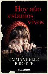 La afamada guionista belga Emmanuelle Pirotte publica en Grijalbo su primera novela, 'Hoy aún estamos vivos'